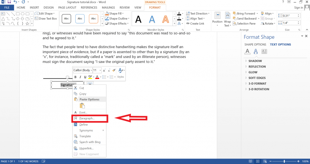 Right click signature to get paragraph option